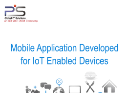 Mobile Application Developed for IoT Enabled Devices