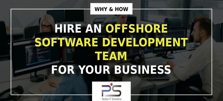 Hire An Offshore Software Development Team For Your Business